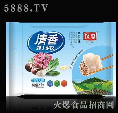 俊杰清香剁丁水饺猪肉大葱